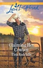 Claiming Her Cowboy ebook by Tina Radcliffe