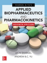 Applied Biopharmaceutics & Pharmacokinetics, Seventh Edition ebook by Leon Shargel,Andrew Yu