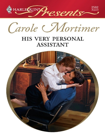 His Very Personal Assistant eBook by Carole Mortimer