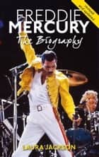Freddie Mercury ebook by Laura Jackson