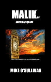 Malik of America Square ebook by Mike O'Sullivan
