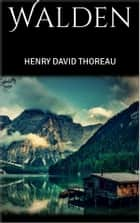 Walden (illustrated) ebook by Henry David Thoreau