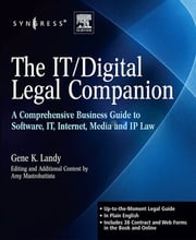 The IT / Digital Legal Companion - A Comprehensive Business Guide to Software, IT, Internet, Media and IP Law ebook by Kobo.Web.Store.Products.Fields.ContributorFieldViewModel