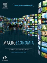 Macroeconomia ebook by Robin Wells, Paul Krugman