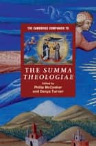 The Cambridge Companion to the Summa Theologiae ebook by Philip McCosker, Denys Turner