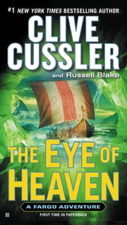 The Eye of Heaven ebook by Clive Cussler, Russell Blake