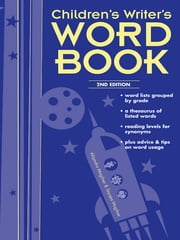 Children's Writer's Word Book ebook by Alijandra Mogilner
