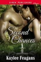 Second Chances ebook by Kaylee Feagans