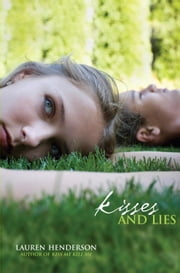 Kisses and Lies ebook by Lauren Henderson