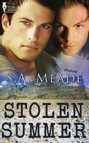 Stolen Summer ebook by S.A. Meade
