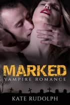 Marked ebook by Kate Rudolph