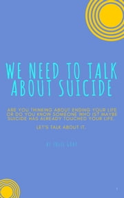 We Need to Talk About Suicide ebook by Julie Gray