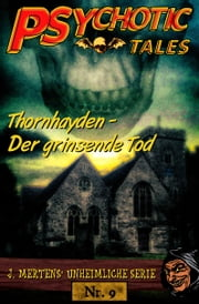 Thornhayden - Der grinsende Tod ebook by J. Mertens
