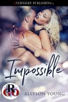 Impossible ebook by Allyson Young