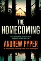 The Homecoming ebook by Andrew Pyper