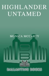 Highlander Untamed - A Novel ebook by Monica McCarty