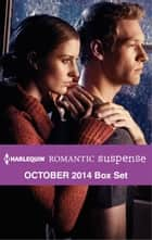 Harlequin Romantic Suspense October 2014 Box Set - Snowstorm Confessions\A Secret Colton Baby\The Agent's Surrender\Cody Walker's Woman ebook by Rachel Lee, Karen Whiddon, Kimberly Van Meter,...