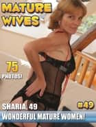 Mature Wives Naked ebook by Nolimitebooks