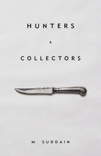 Hunters & Collectors ebook by M. Suddain