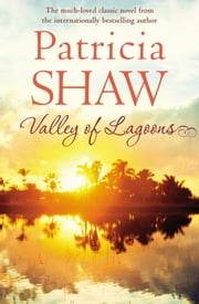Valley of Lagoons ebook by Patricia Shaw