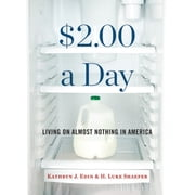 $2.00 a Day - Living on Almost Nothing in America audiobook by Kathryn J. Edin, H. Luke Shaefer