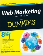 Web Marketing All-in-One For Dummies ebook by Arnold,Michael Becker,Marty Dickinson,Ian Lurie,Elizabeth Marsten