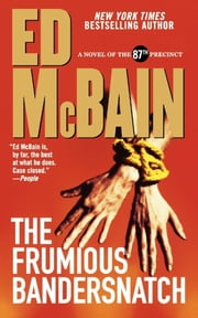 The Frumious Bandersnatch ebook by Ed McBain