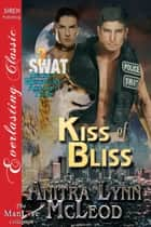 Kiss of Bliss ebook by Anitra Lynn McLeod