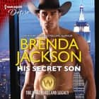 His Secret Son - (The Westmoreland Legacy) audiobook by Brenda Jackson, Pete Ohms