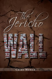 The Jericho Wall ebook by Chike Momah
