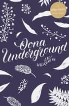 Oona Underground - A #LoveOzYA Short Story ebook by Lili Wilkinson