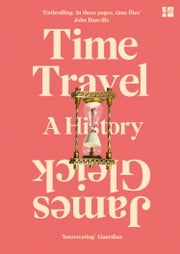 Time Travel ebook by James Gleick