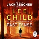 Past Tense - (Jack Reacher 23) audiobook by Lee Child, Jeff Harding