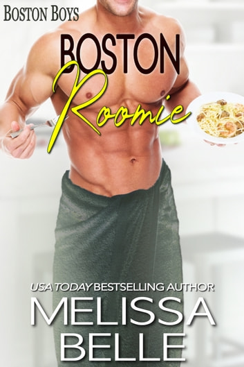 Boston Roomie ebook by Melissa Belle
