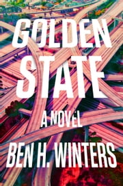 Golden State ebook by Ben Winters