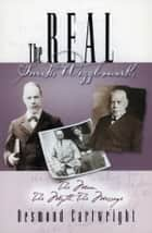 The Real Smith Wigglesworth: The Truth Behind the Legend ebook by Desmond Cartwright