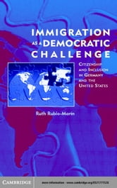 Immigration as a Democratic Challenge ebook by Rubio-MarÌn, Ruth