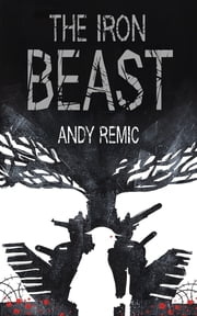 The Iron Beast ebook by Andy Remic