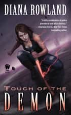 Touch of the Demon ebook by Diana Rowland