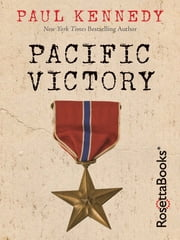 Pacific Victory ebook by Paul Kennedy