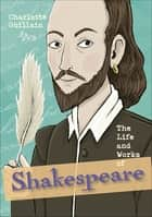 Reading Planet KS2 - The Life and Works of Shakespeare - Level 7: Saturn/Blue-Red band ebook by Charlotte Guillain