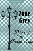 Riders of the Purple Sage ebook by Zane Grey,Christopher Angus