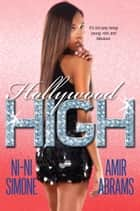 Hollywood High ebook by Ni-Ni Simone,Amir Abrams