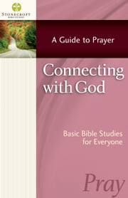 Connecting With God ebook by Stonecroft Ministries