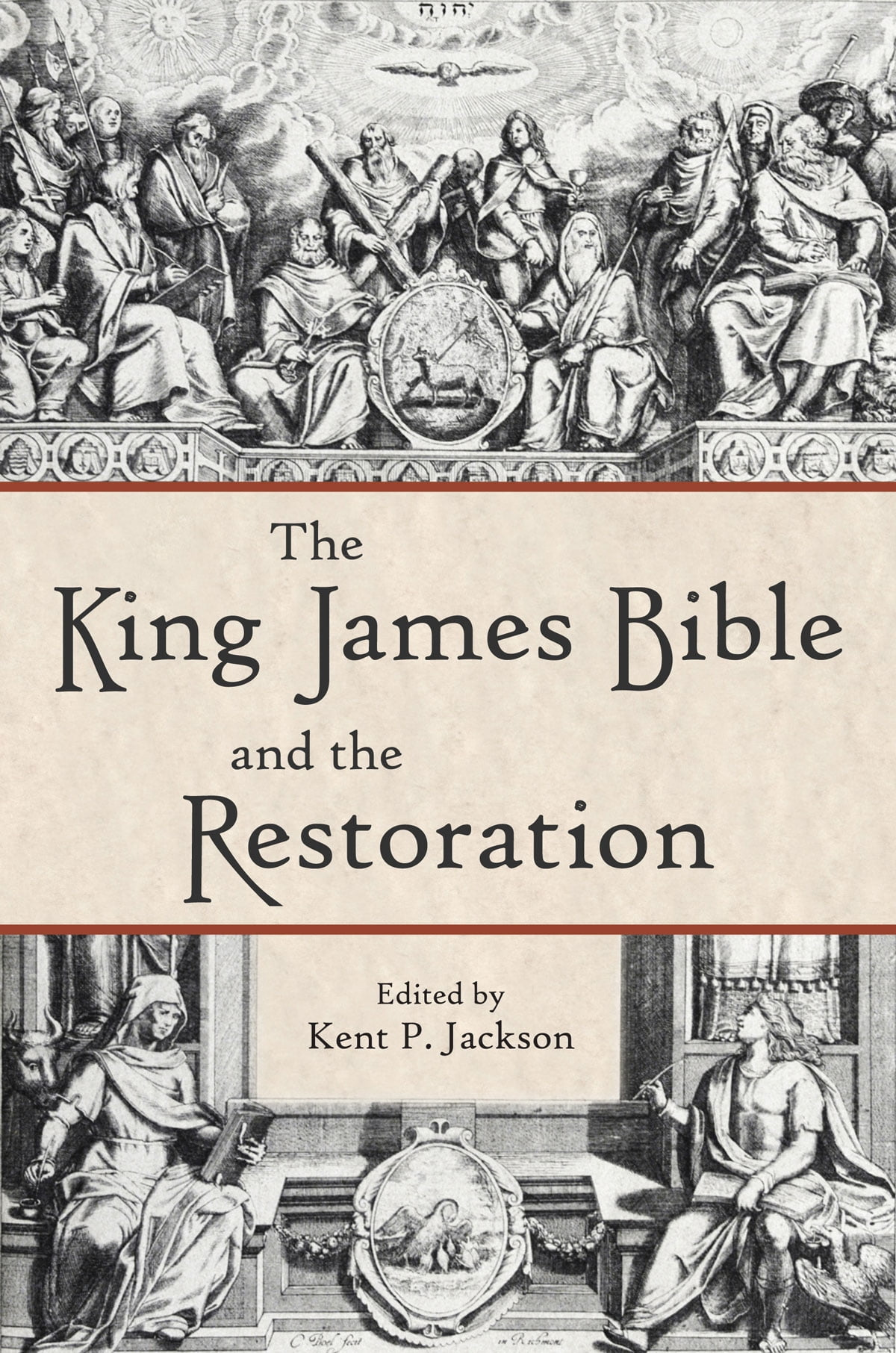 The King James Bible and the Restoration ebook by Jackson - Rakuten Kobo