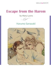 ESCAPE FROM THE HAREM (Mills & Boon Comics) - Mills & Boon Comics ebook by Mary Lyons