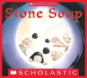 Stone Soup ebook by Jon J Muth,Jon J. Muth