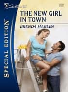 The New Girl in Town ebook by Brenda Harlen