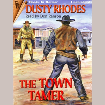 The Town Tamer audiobook by Dusty Rhodes