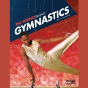 Science Behind Gymnastics, The audiobook by L. E. Carmichael